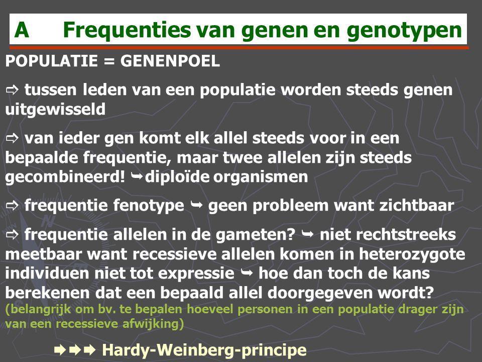A Frequenties van genen en genotypen