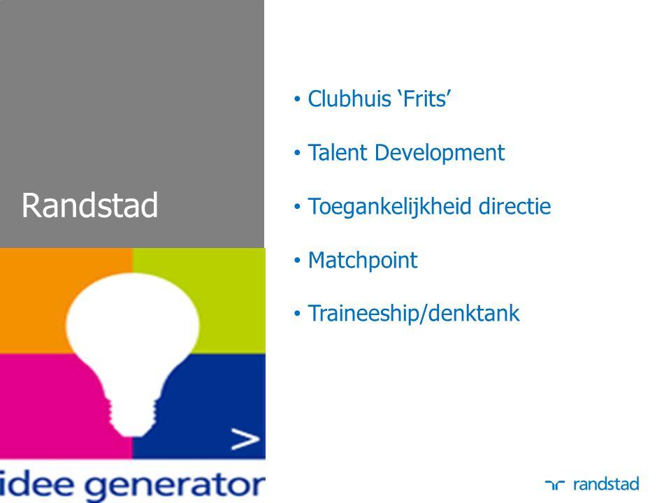 Randstad Clubhuis 'Frits' Talent Development Toegankelijkheid directie