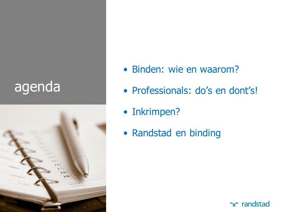 agenda Binden: wie en waarom Professionals: do's en dont's!