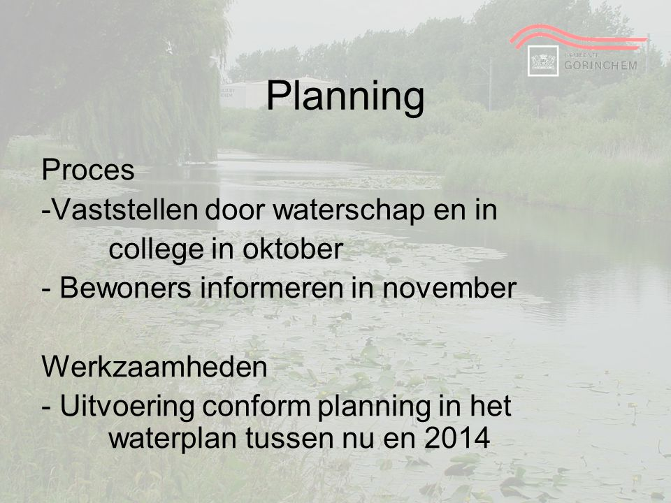 Planning Proces Vaststellen door waterschap en in college in oktober