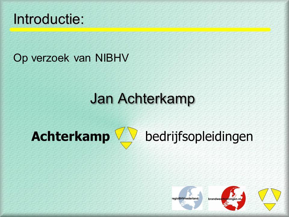 Introductie: Jan Achterkamp Achterkamp bedrijfsopleidingen