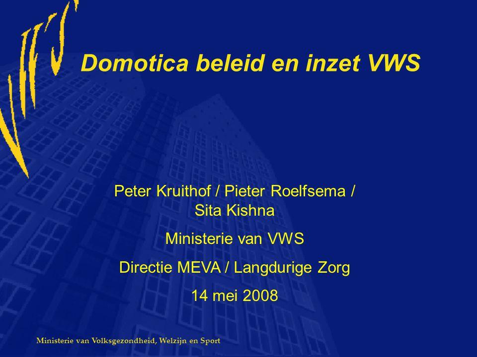 Domotica beleid en inzet VWS