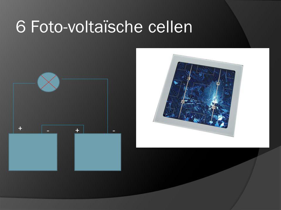 6 Foto-voltaïsche cellen
