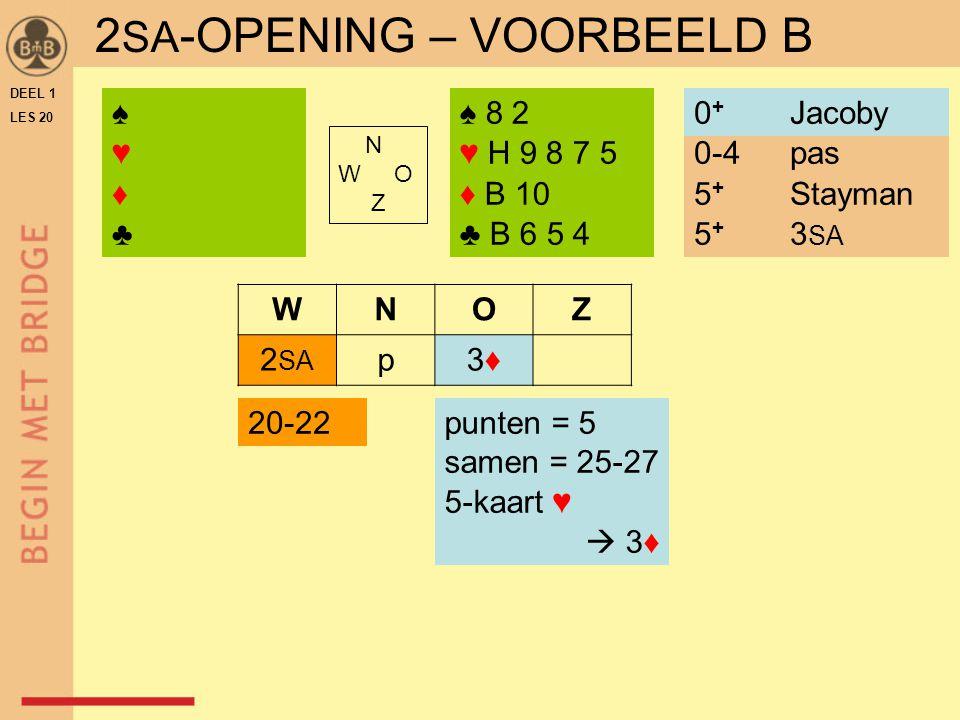 2SA-OPENING – VOORBEELD B