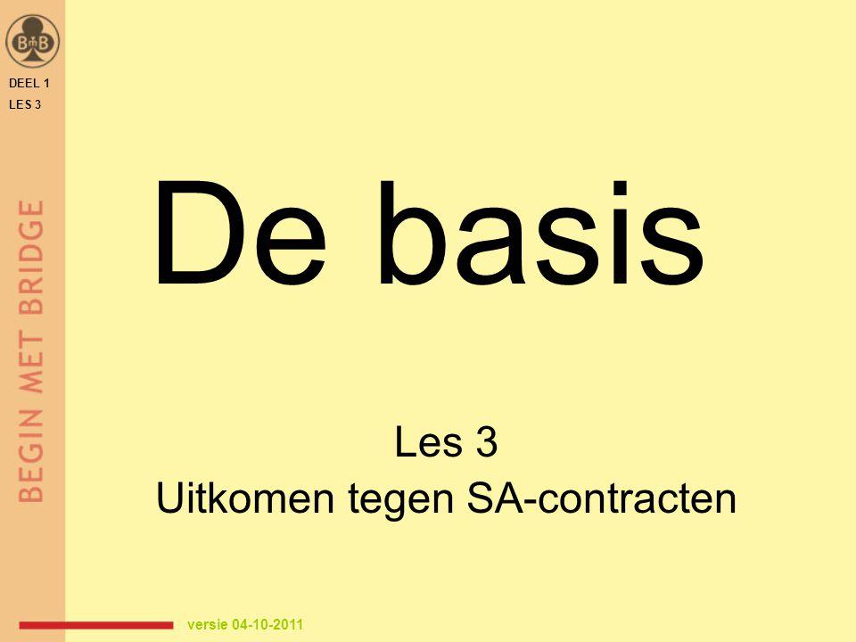 Les 3 Uitkomen tegen SA-contracten