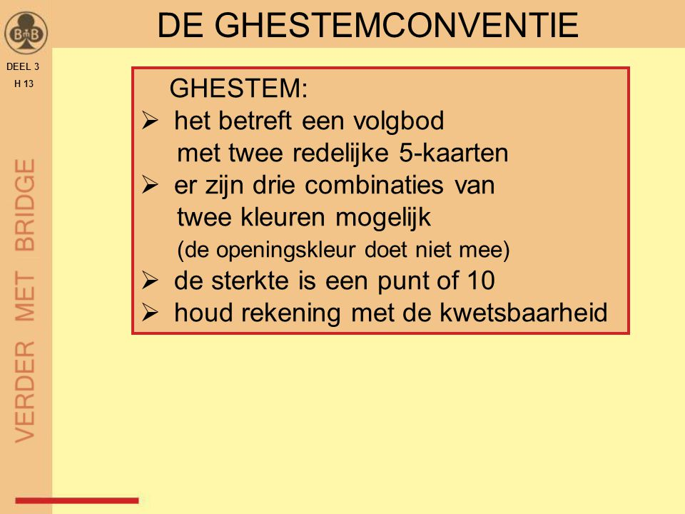 DE GHESTEMCONVENTIE GHESTEM: het betreft een volgbod