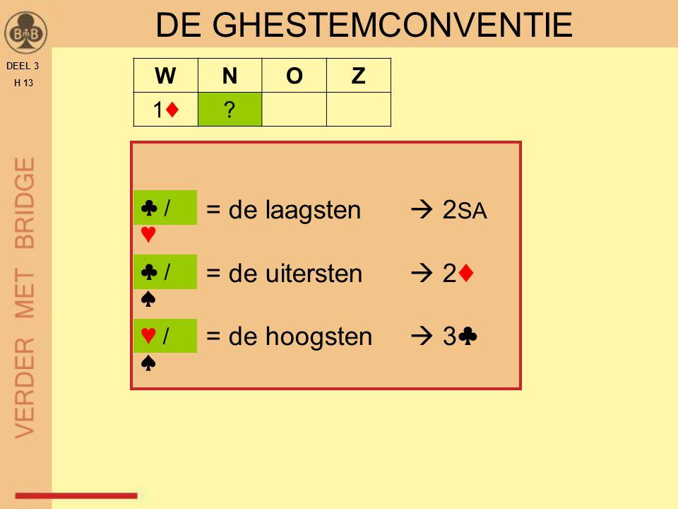 DE GHESTEMCONVENTIE = de laagsten  2SA = de uitersten  2♦