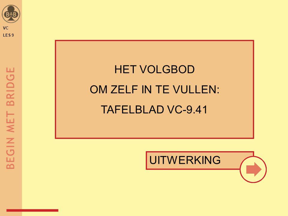 HET VOLGBOD OM ZELF IN TE VULLEN: TAFELBLAD VC-9.41 UITWERKING VC