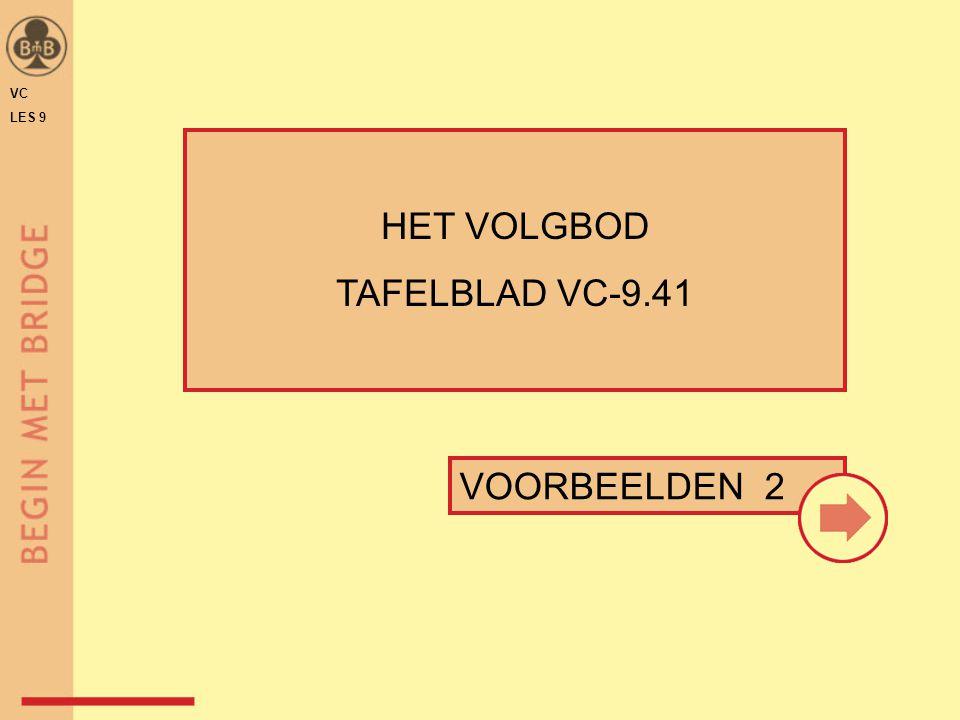 VC LES 9 HET VOLGBOD TAFELBLAD VC-9.41 VOORBEELDEN 2