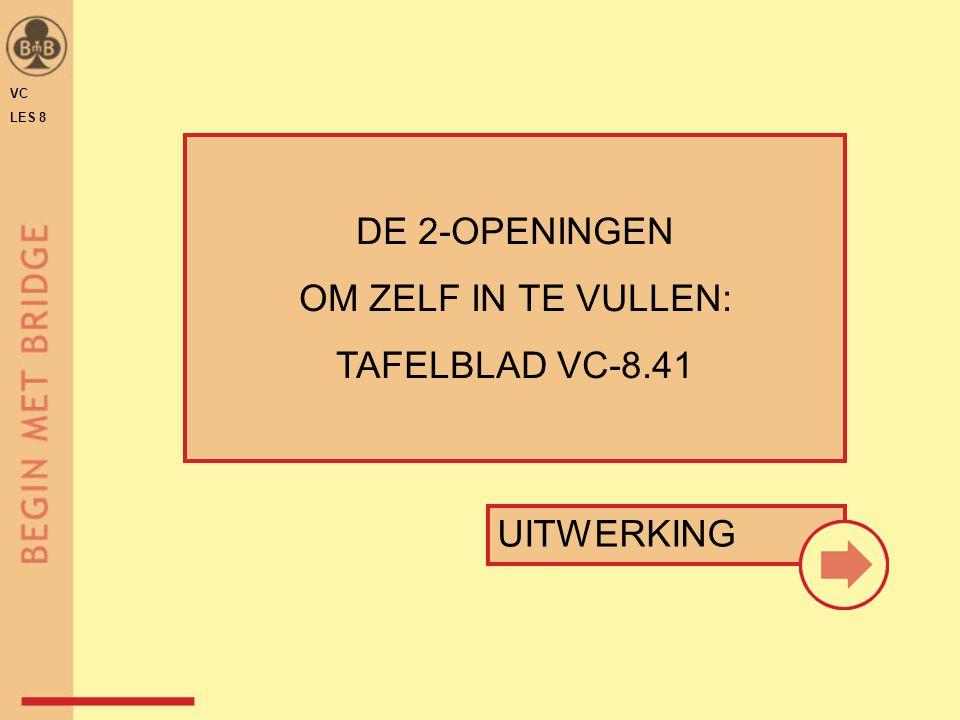 DE 2-OPENINGEN OM ZELF IN TE VULLEN: TAFELBLAD VC-8.41 UITWERKING VC