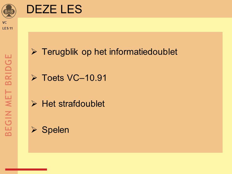 DEZE LES Terugblik op het informatiedoublet Toets VC–10.91
