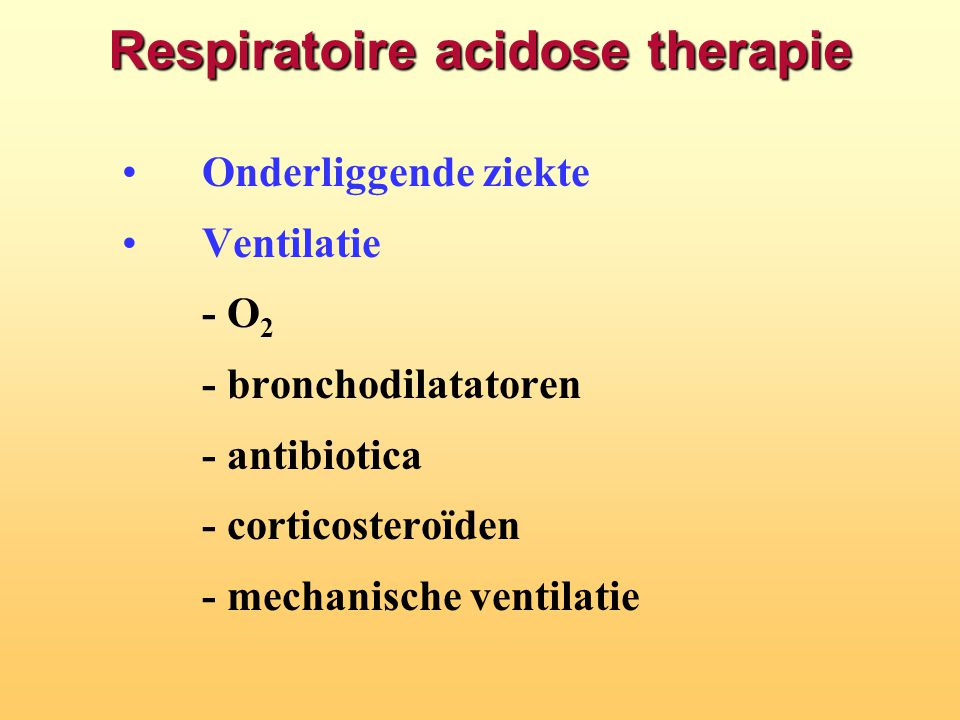 Respiratoire acidose therapie