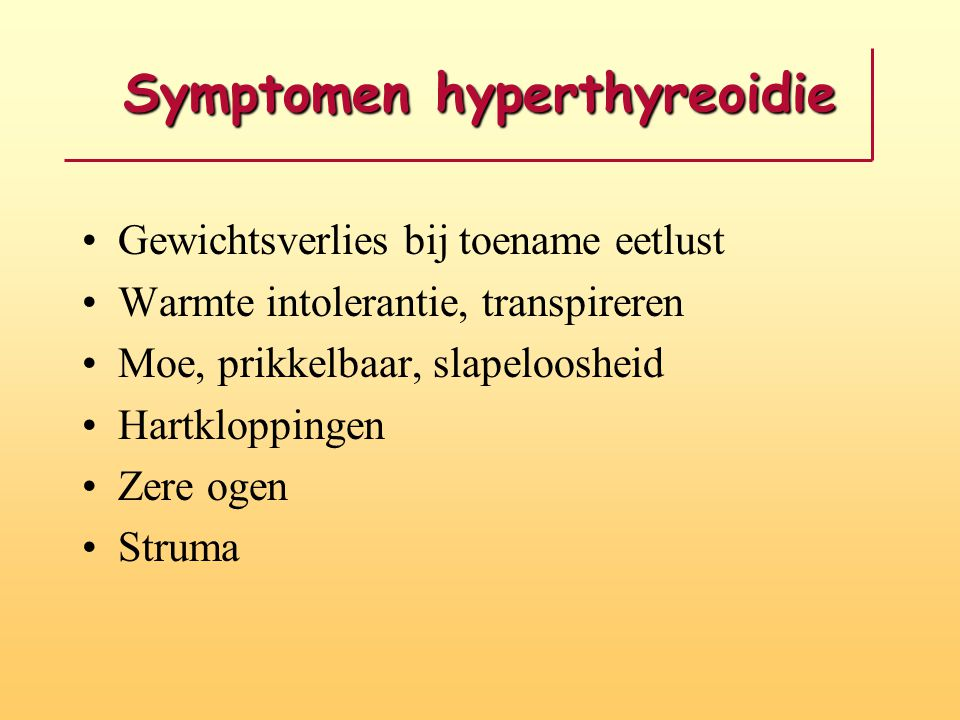 Symptomen hyperthyreoidie