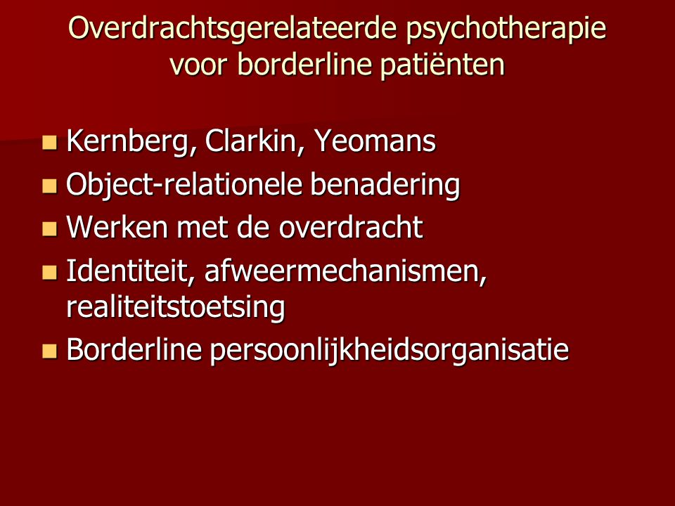 Overdrachtsgerelateerde psychotherapie voor borderline patiënten