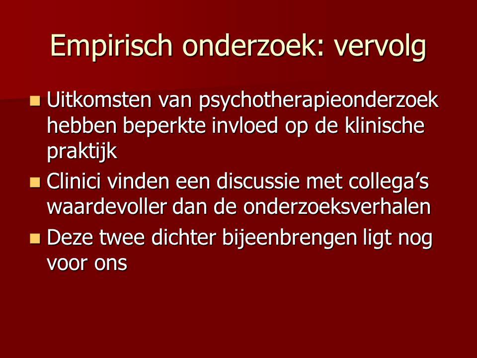 Empirisch onderzoek: vervolg
