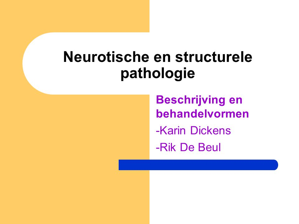 Neurotische en structurele pathologie
