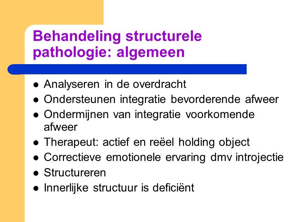 Behandeling structurele pathologie: algemeen