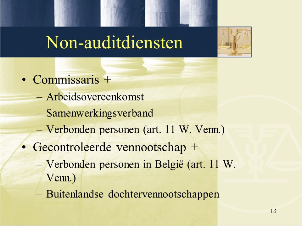 Non-auditdiensten Commissaris + Gecontroleerde vennootschap +