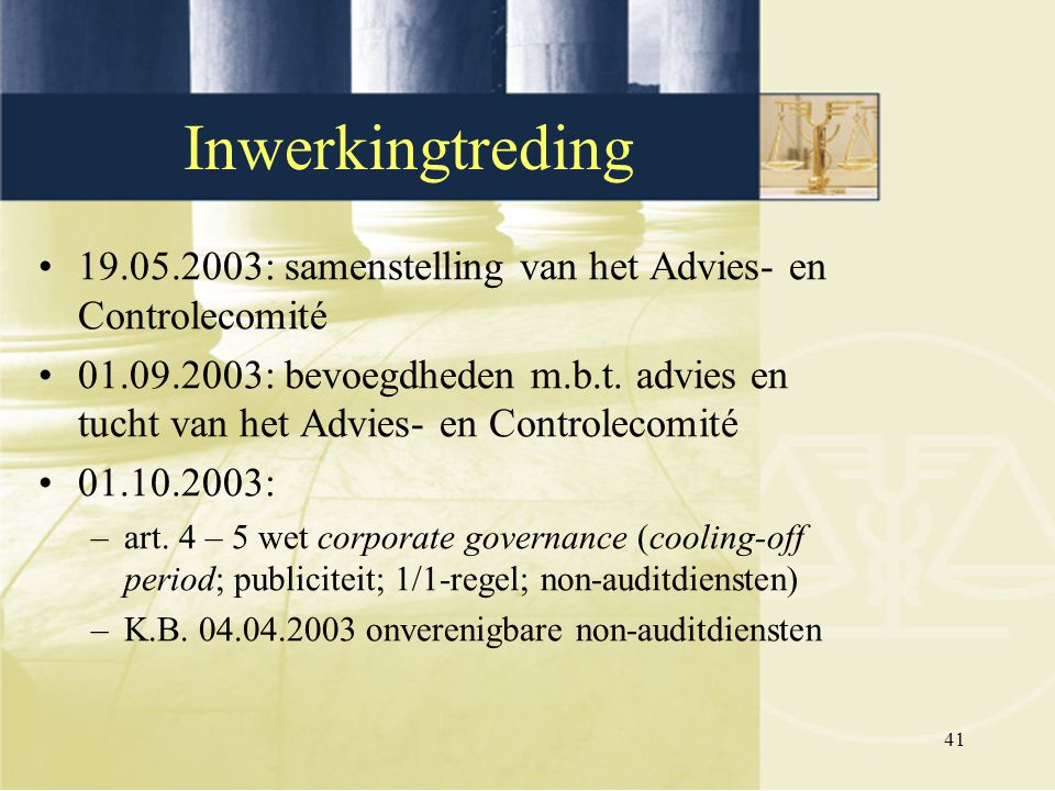 Inwerkingtreding 19.05.2003: samenstelling van het Advies- en Controlecomité.