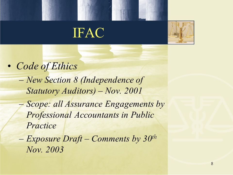 IFAC Code of Ethics. New Section 8 (Independence of Statutory Auditors) – Nov. 2001.