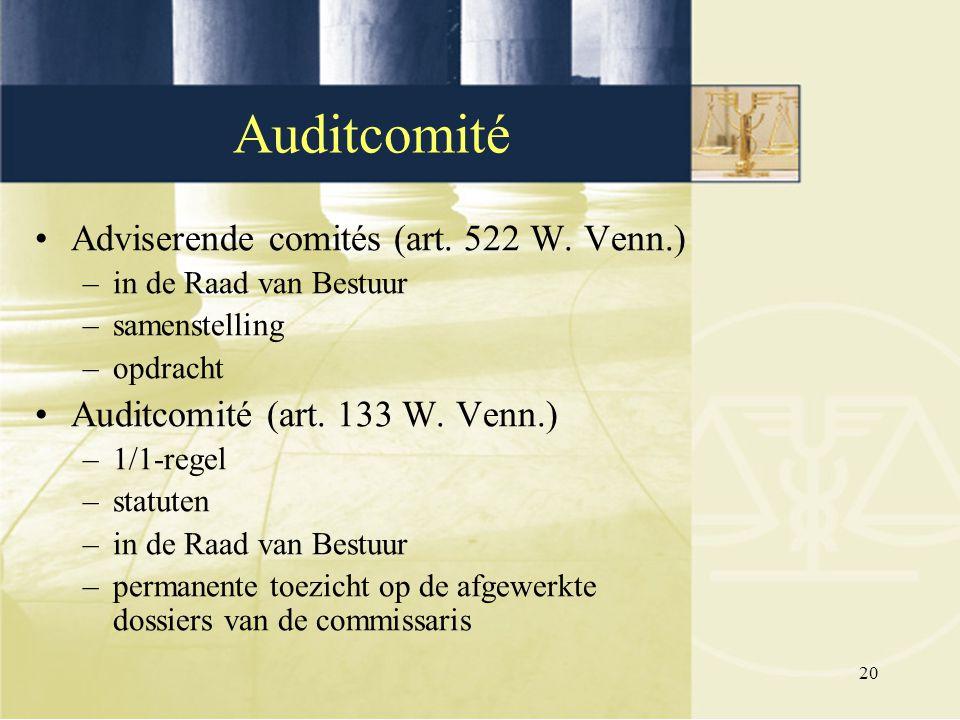 Auditcomité Adviserende comités (art. 522 W. Venn.)