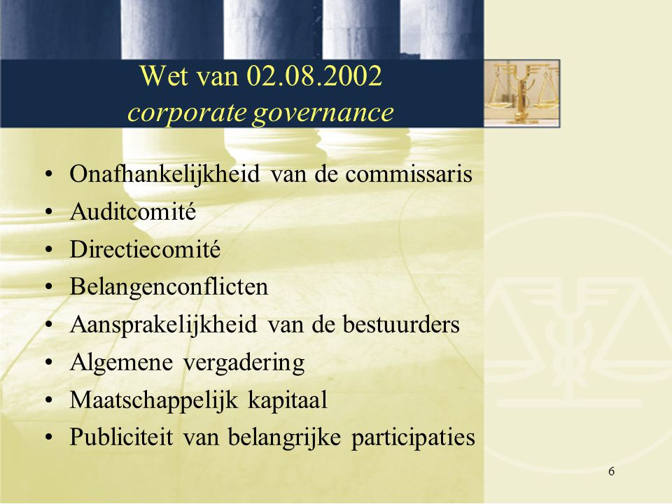 Wet van 02.08.2002 corporate governance