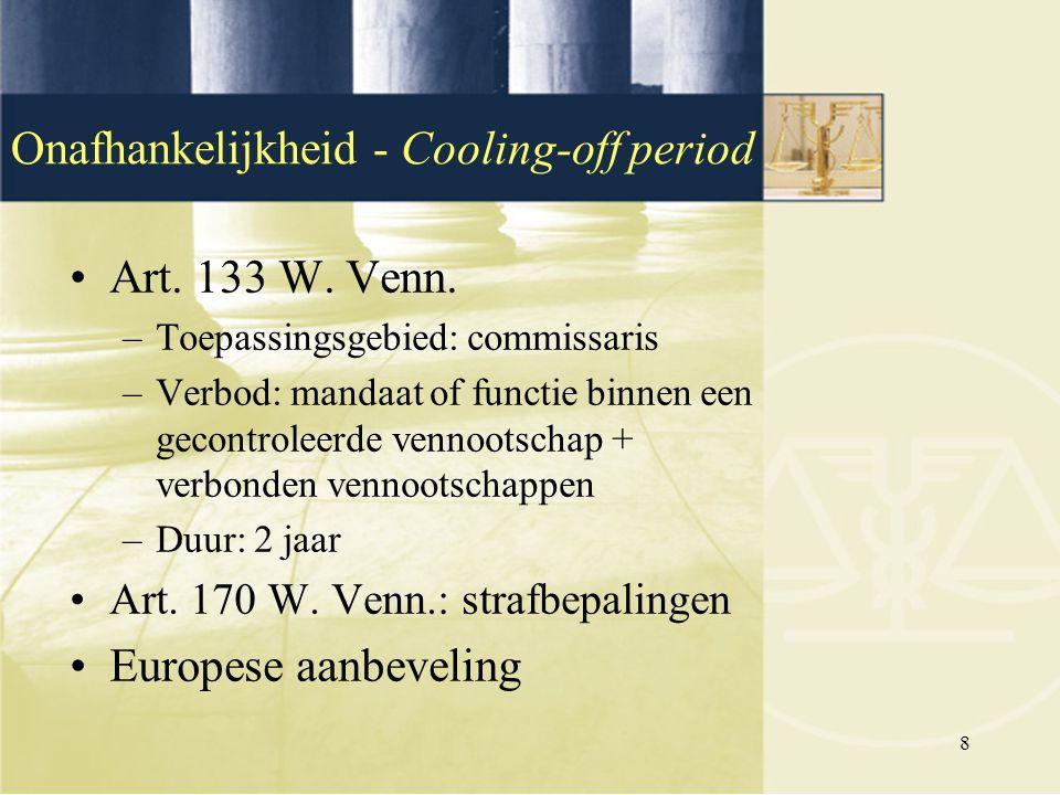 Onafhankelijkheid - Cooling-off period