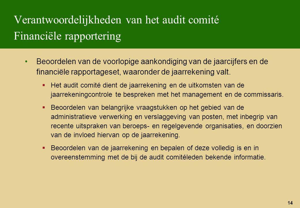 Verantwoordelijkheden van het audit comité Financiële rapportering