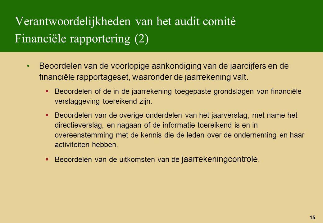 Verantwoordelijkheden van het audit comité Financiële rapportering (2)