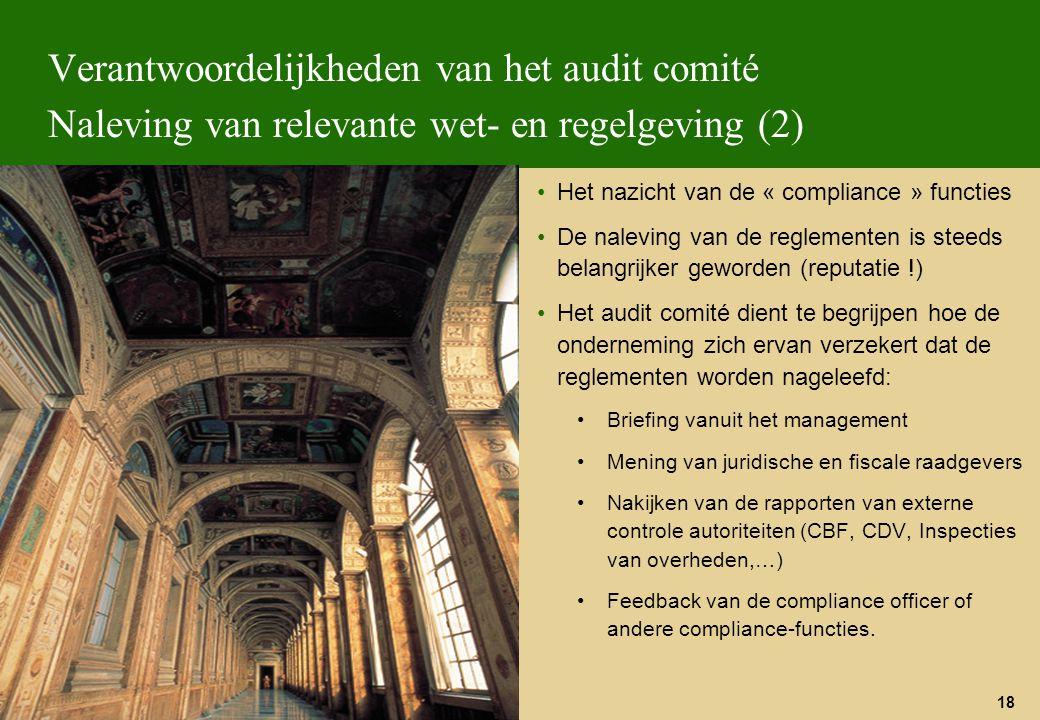 Verantwoordelijkheden van het audit comité Naleving van relevante wet- en regelgeving (2)