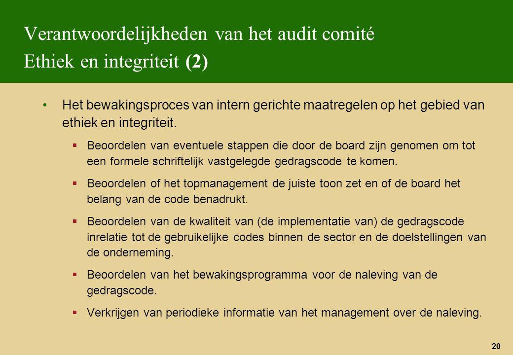 Verantwoordelijkheden van het audit comité Ethiek en integriteit (2)