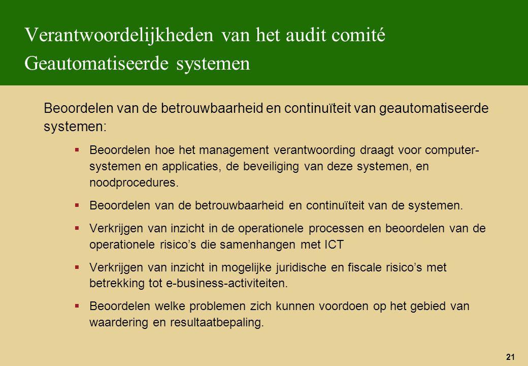 Verantwoordelijkheden van het audit comité Geautomatiseerde systemen