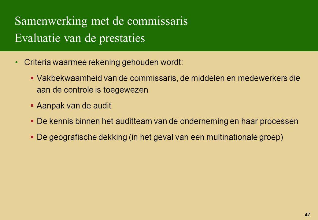 Samenwerking met de commissaris Evaluatie van de prestaties