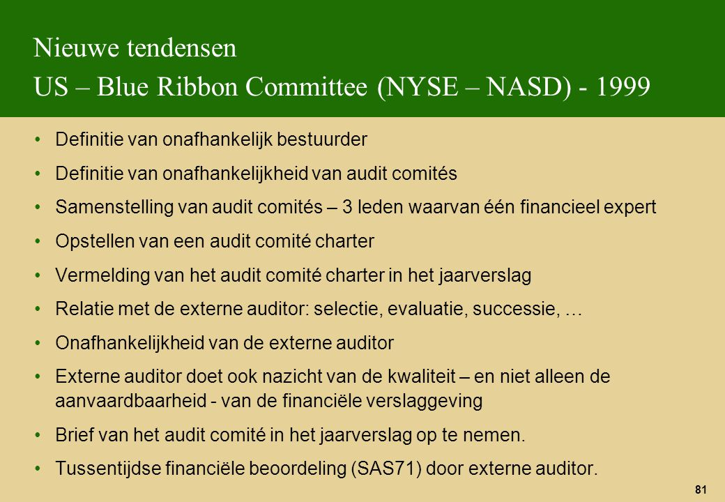 Nieuwe tendensen US – Blue Ribbon Committee (NYSE – NASD) - 1999