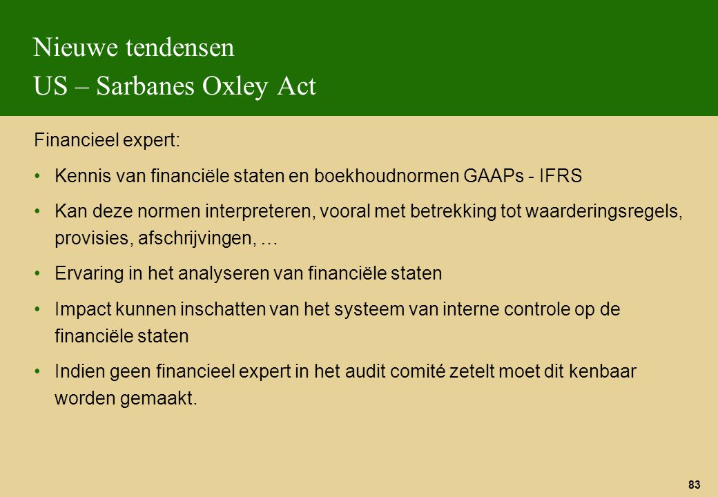 Nieuwe tendensen US – Sarbanes Oxley Act