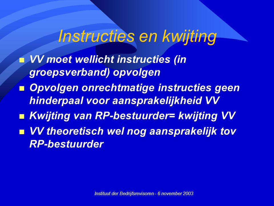 Instructies en kwijting