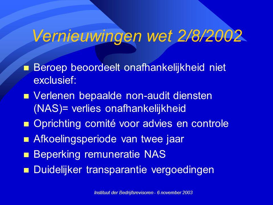 Instituut der Bedrijfsrevisoren - 6 november 2003