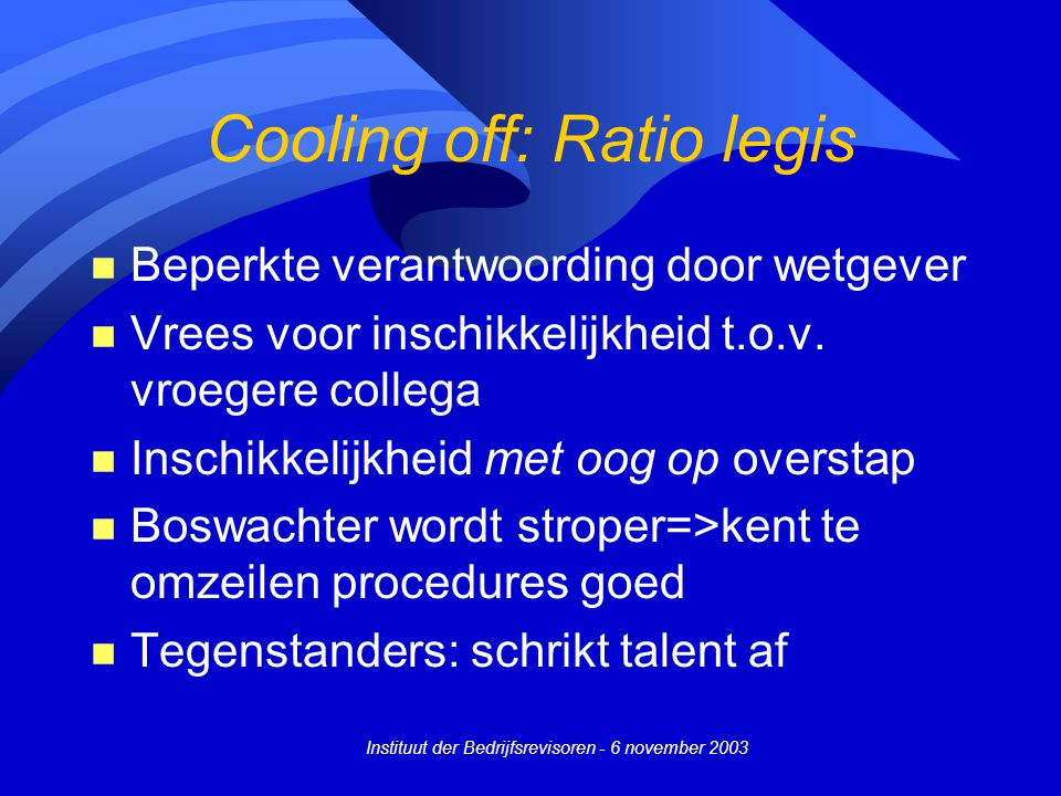 Cooling off: Ratio legis