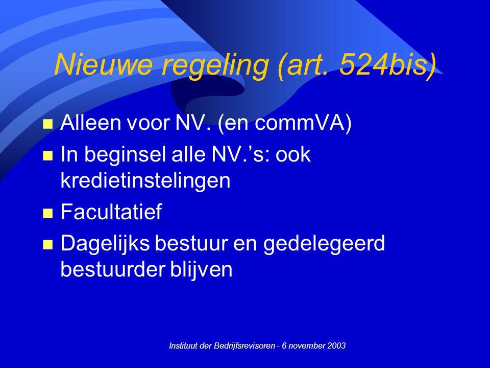 Nieuwe regeling (art. 524bis)