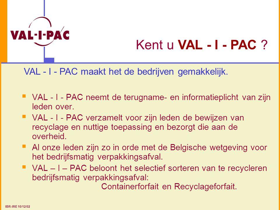 VAL - I - PAC maakt het de bedrijven gemakkelijk.