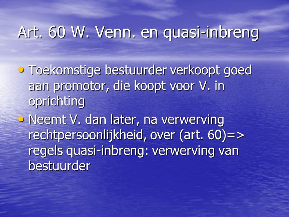 Art. 60 W. Venn. en quasi-inbreng