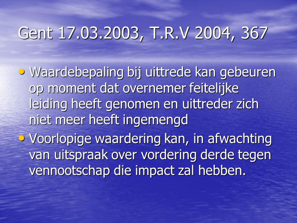 Gent 17.03.2003, T.R.V 2004, 367
