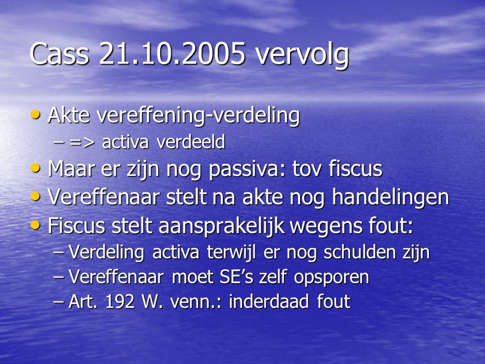 Cass 21.10.2005 vervolg Akte vereffening-verdeling