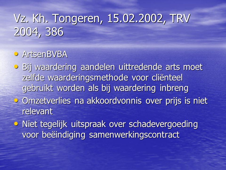 Vz. Kh. Tongeren, 15.02.2002, TRV 2004, 386 ArtsenBVBA