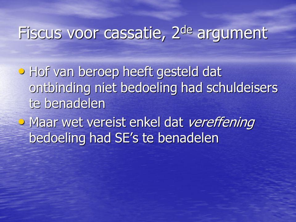 Fiscus voor cassatie, 2de argument