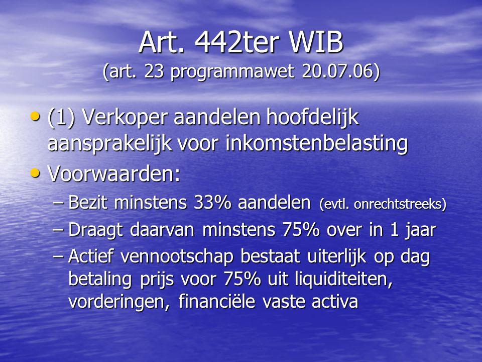 Art. 442ter WIB (art. 23 programmawet 20.07.06)
