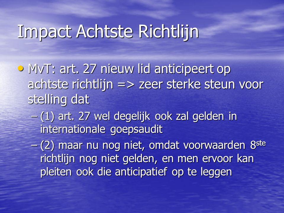 Impact Achtste Richtlijn