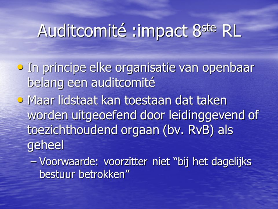 Auditcomité :impact 8ste RL