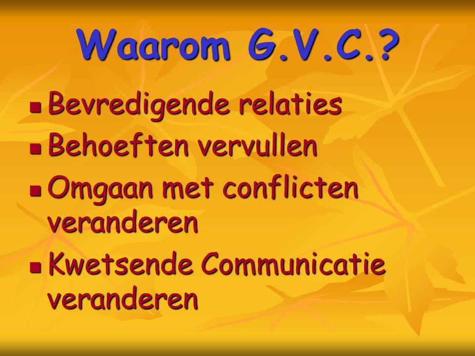 Waarom G.V.C. Bevredigende relaties Behoeften vervullen