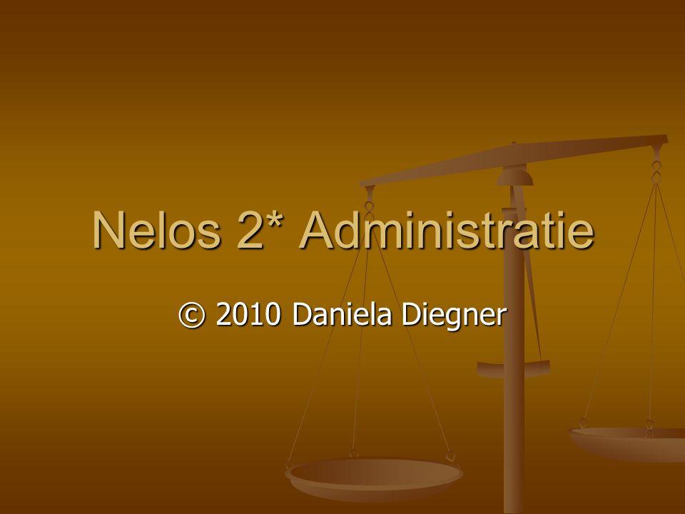 Nelos 2* Administratie © 2010 Daniela Diegner